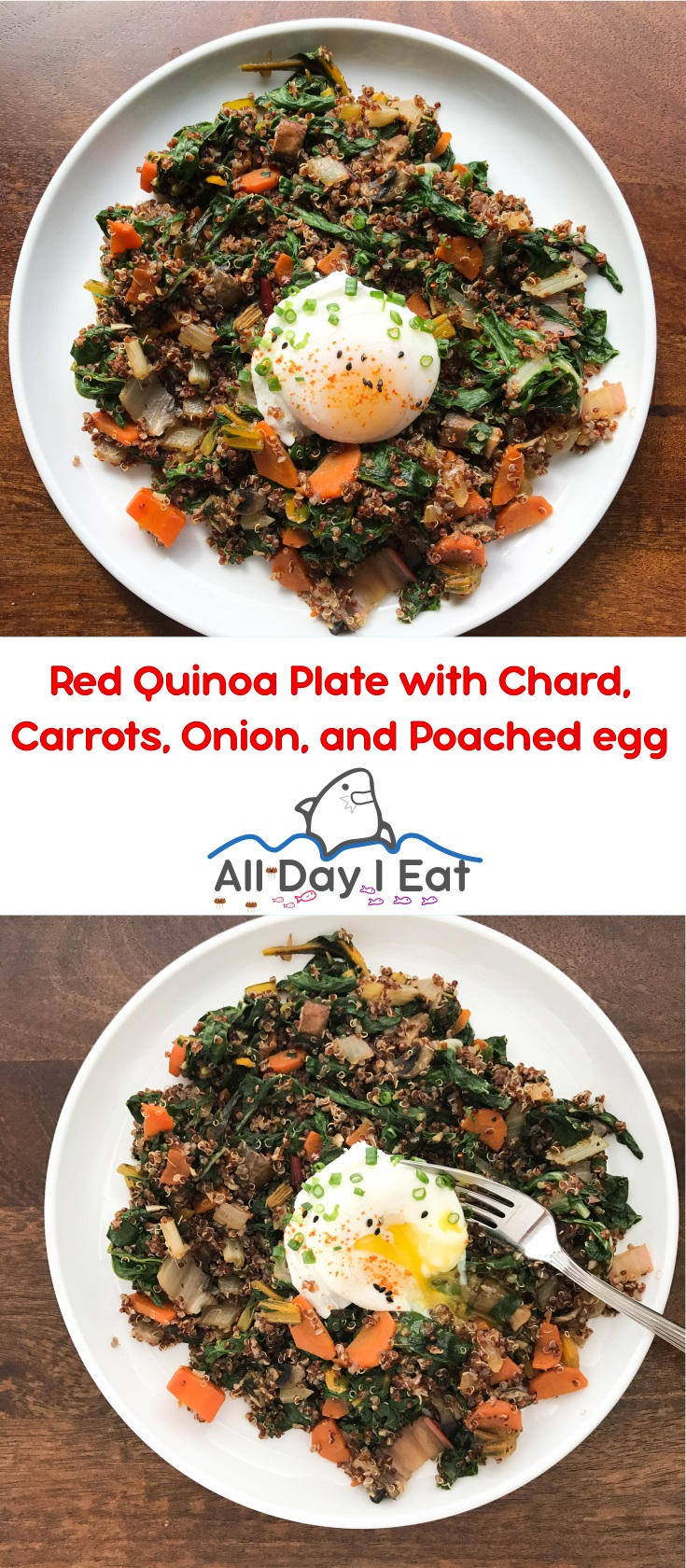 Red Quinoa Plate with Chard, Carrots, Onion, and Poached Egg| www.alldayieat.com