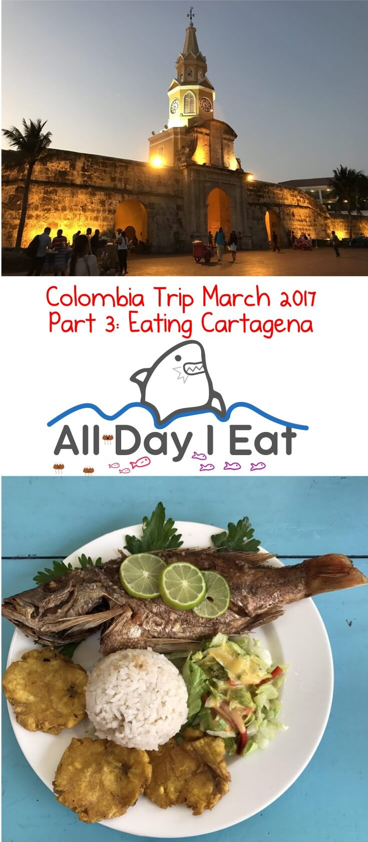 Colombia Trip March 2017 Part 3: Eating Cartagena. One of my favorite Colombian cities with delicious food! | www.alldayieat.com