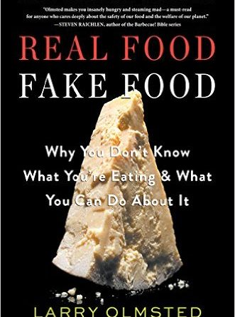 real food fake food larry olmsted | www.alldayieat.com