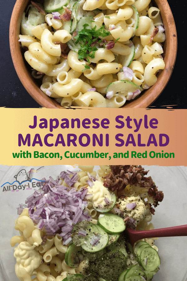 Japanese Style Macaroni Salad with Bacon, Cucumber, and Red Onion