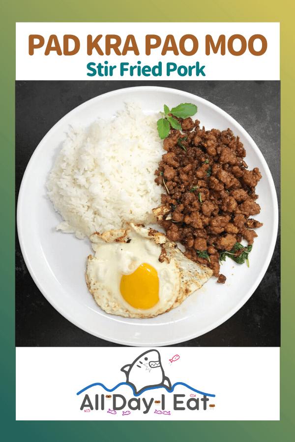 Pad Kra Pao Moo (Stir Fried Pork with Thai Holy Basil)