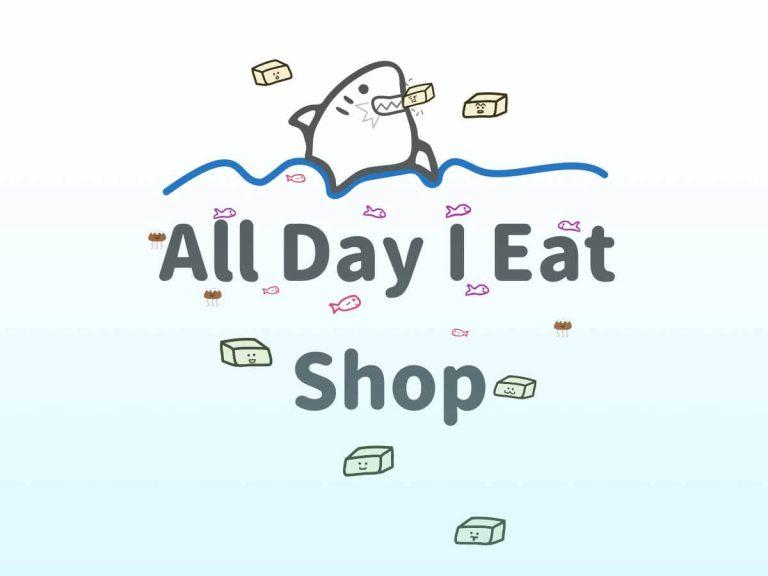 all day i eat like a shark shop