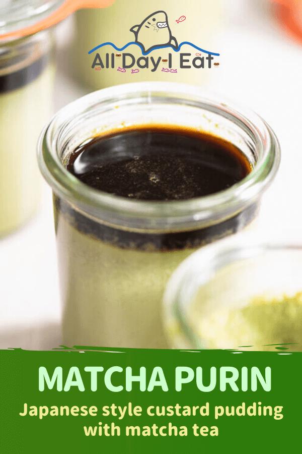 Matcha Purin (Japanese style custard pudding with matcha tea)