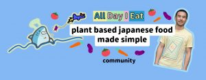 plant based japanese food made simple community