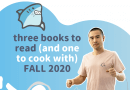 How to change your mind: 3 books to read and cook this Fall 2020
