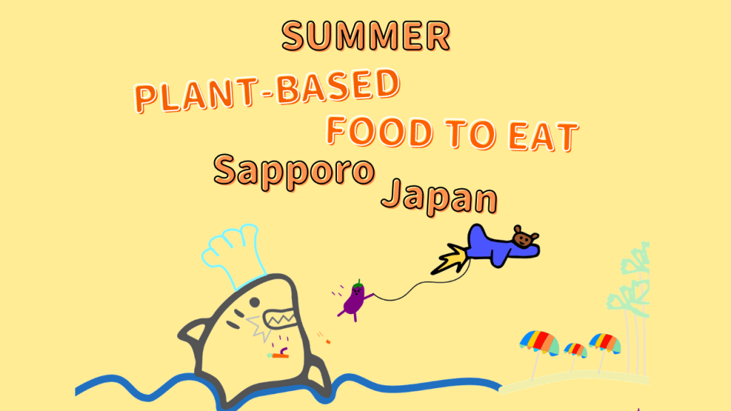 Vegetarian Summer Foods to Eat in Sapporo Japan