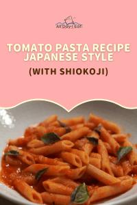 tomato pasta recipe | japanese style (with shiokoji)